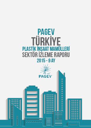 Türkiye Plastik İnşaat Mamülleri Sektör İzleme Raporu 2015 / 9 Ay