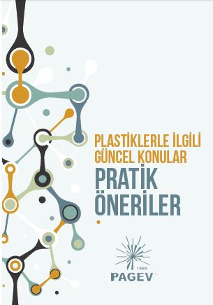 Plastiklerle İlgili Güncel Konular ve Pratik Öneriler