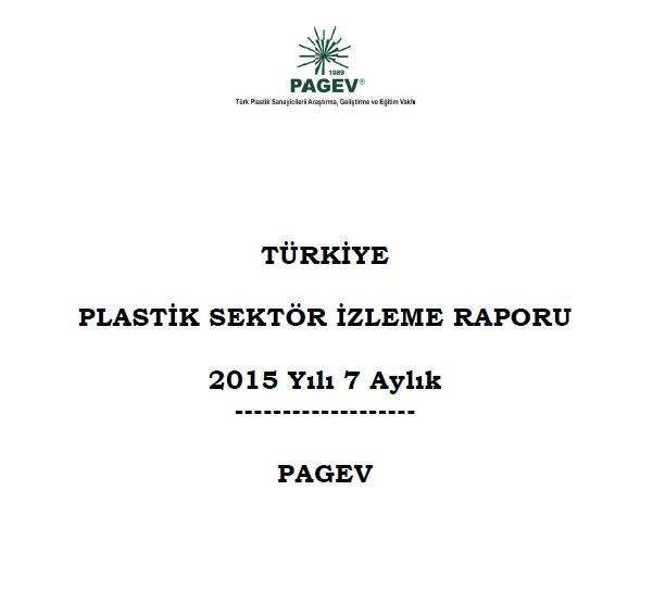 Türkiye Plastik Sektör İzleme Raporu 2015 / İlk7 Ay