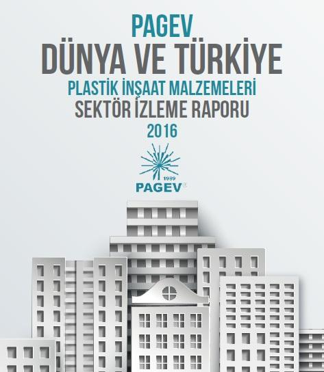Dünya ve Türkiye Plastik İnşaat Malzemeleri Sektör İzleme Raporu 2015