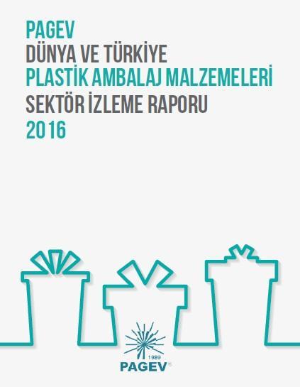Dünya ve Türkiye Plastik Ambalaj Malzemeleri Sektör İzleme Raporu 2015
