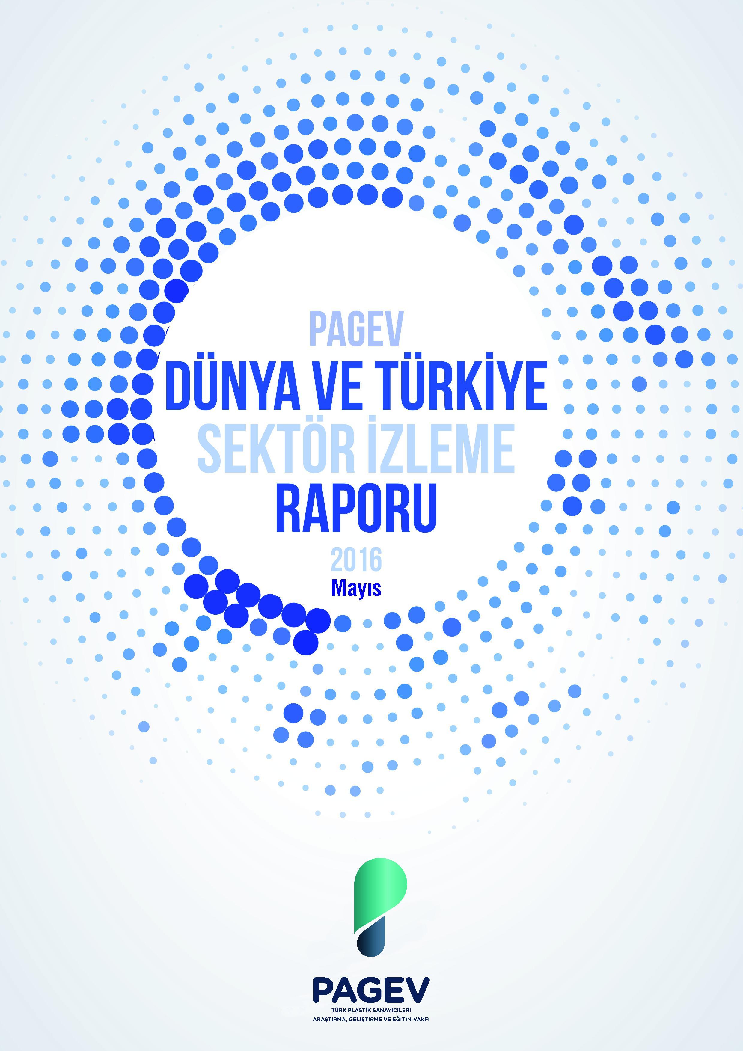 Türkiye Plastik Sektör İzleme Raporu 2016 / İlk 8 Ay