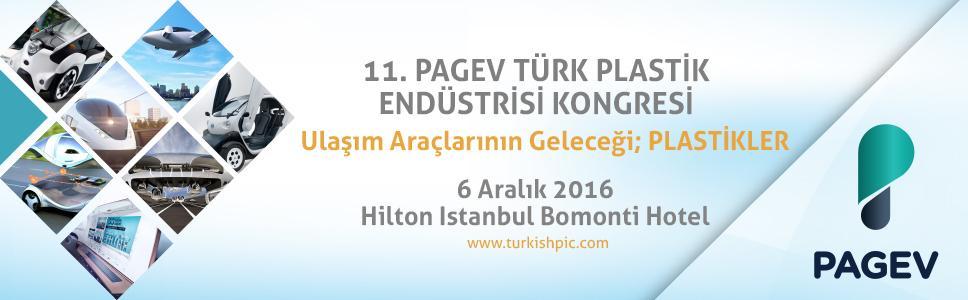 11. PAGEV Türk Plastik Endüstrisi Kongresi