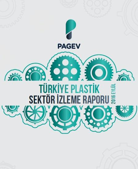 Türkiye Plastik Sektör İzleme Raporu 2016 / İlk 9 Ay