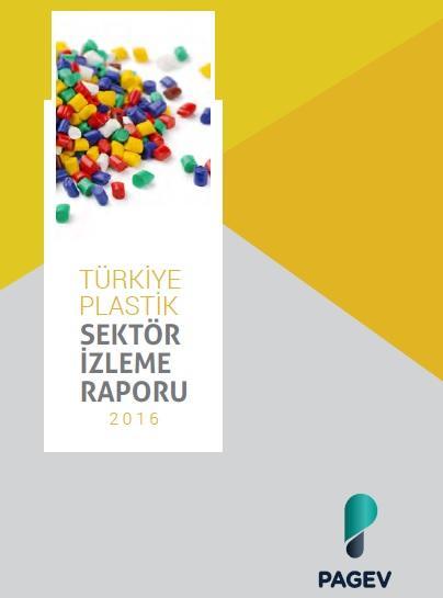 Türkiye Plastik Sektör İzleme Raporu 2016 (Tahmini)