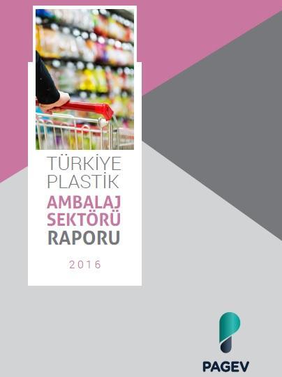 Türkiye Plastik Ambalaj Malzemeleri Sektör İzleme Raporu 2016 (Tahmini)
