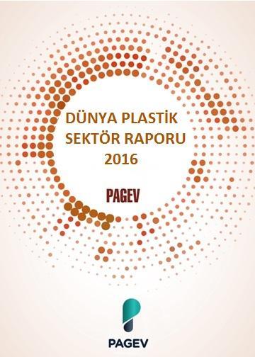 Dünya Plastik Sektör Raporu 2016
