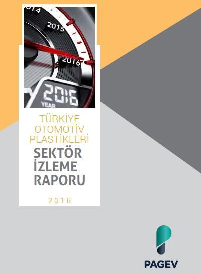 Türkiye Otomotiv Plastikleri Sektör İzleme Raporu 2016