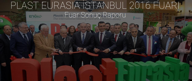 PlastEurasia 2016 Fuar Sonuç Raporu