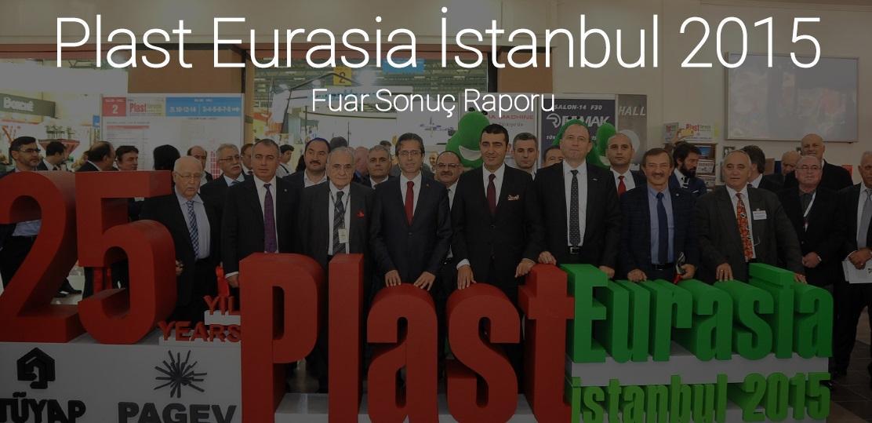 PlastEurasia 2015 Fuar Sonuç Raporu
