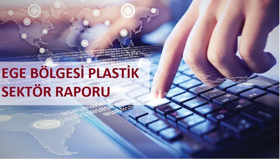 Ege Bölgesi Plastik Sektör Raporu