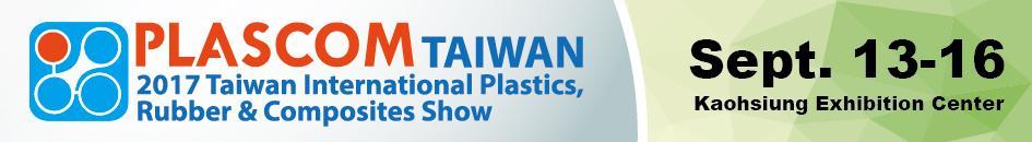 PAGEV Güvencesiyle Tayvan Plascom 2017 Uluslararası Plastik, Kauçuk ve Kompozit Fuarı Seyahati