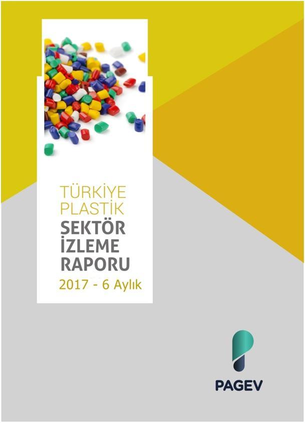 Türkiye Plastik Sektör İzleme Raporu  2017/ 6 Aylık