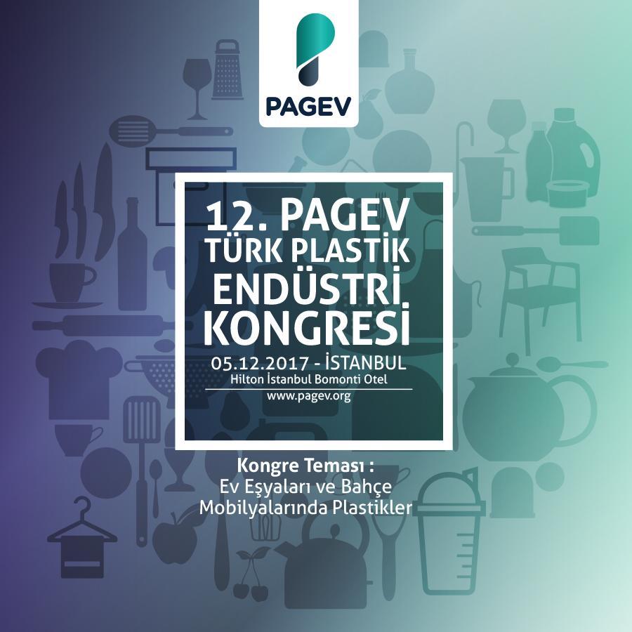 12. PAGEV Türk Plastik Endüstrisi Kongresi 5 Aralık'ta