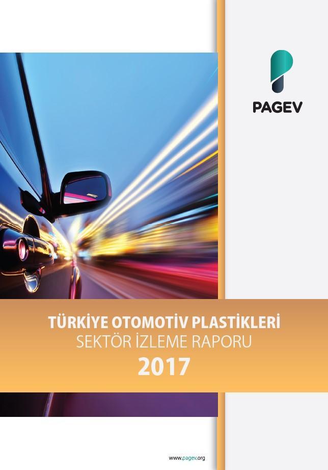 Türkiye Otomotiv Plastikleri Sektör İzleme Raporu 2017/9 Aylık (Yıl Sonu Tahminli)