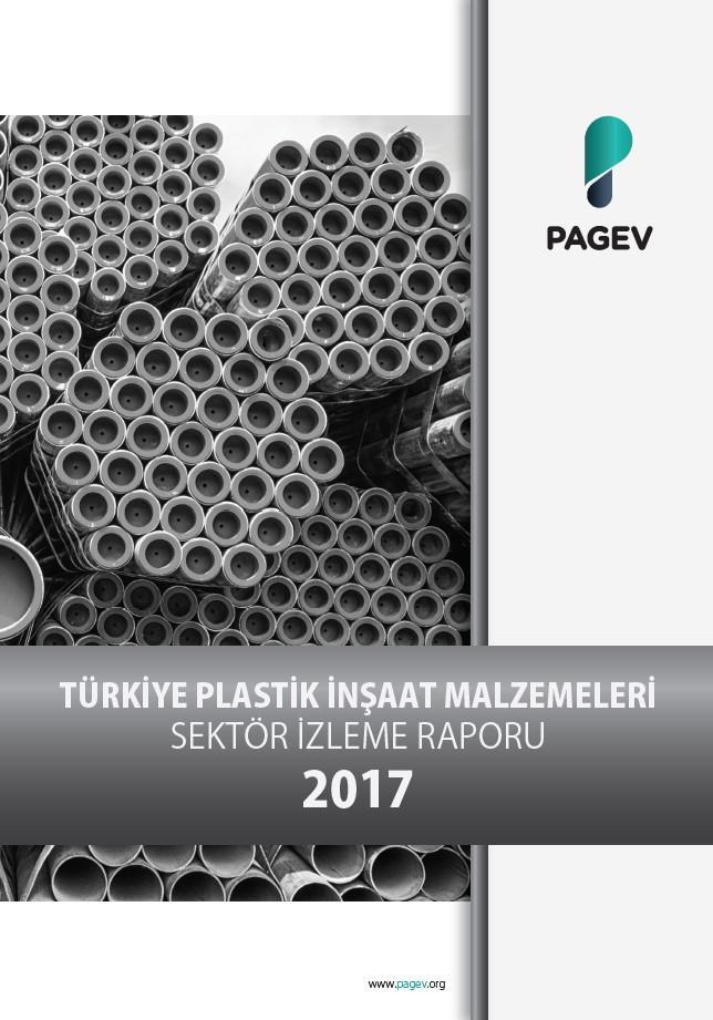Türkiye Plastik İnşaat Malzemeleri Sektör İzleme Raporu 2017/9 Aylık (Yıl Sonu Tahminli)