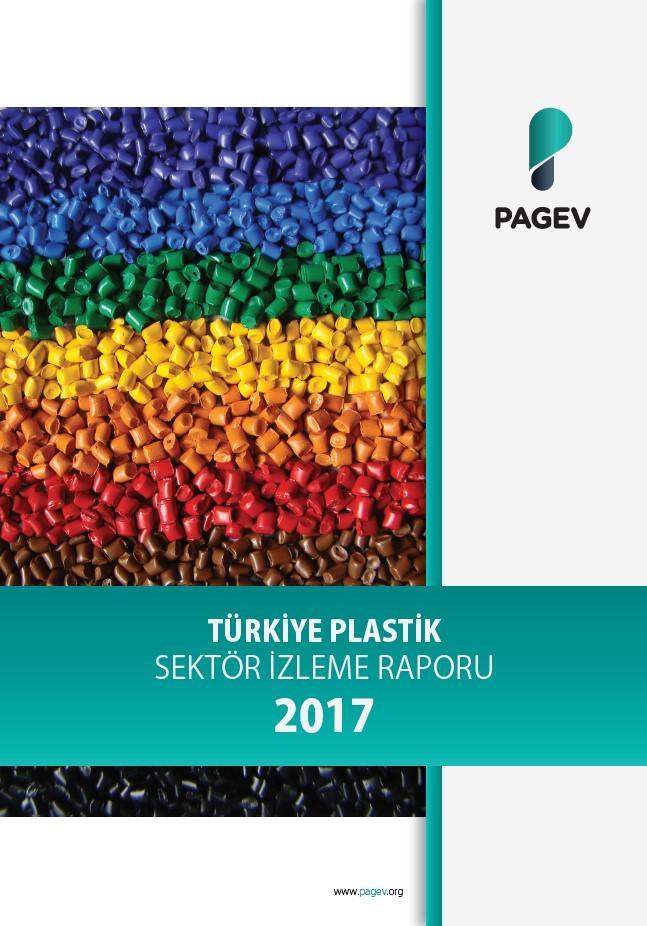 Türkiye Plastik Sektör İzleme Raporu 2017/9 Aylık (Yıl Sonu Tahminli)