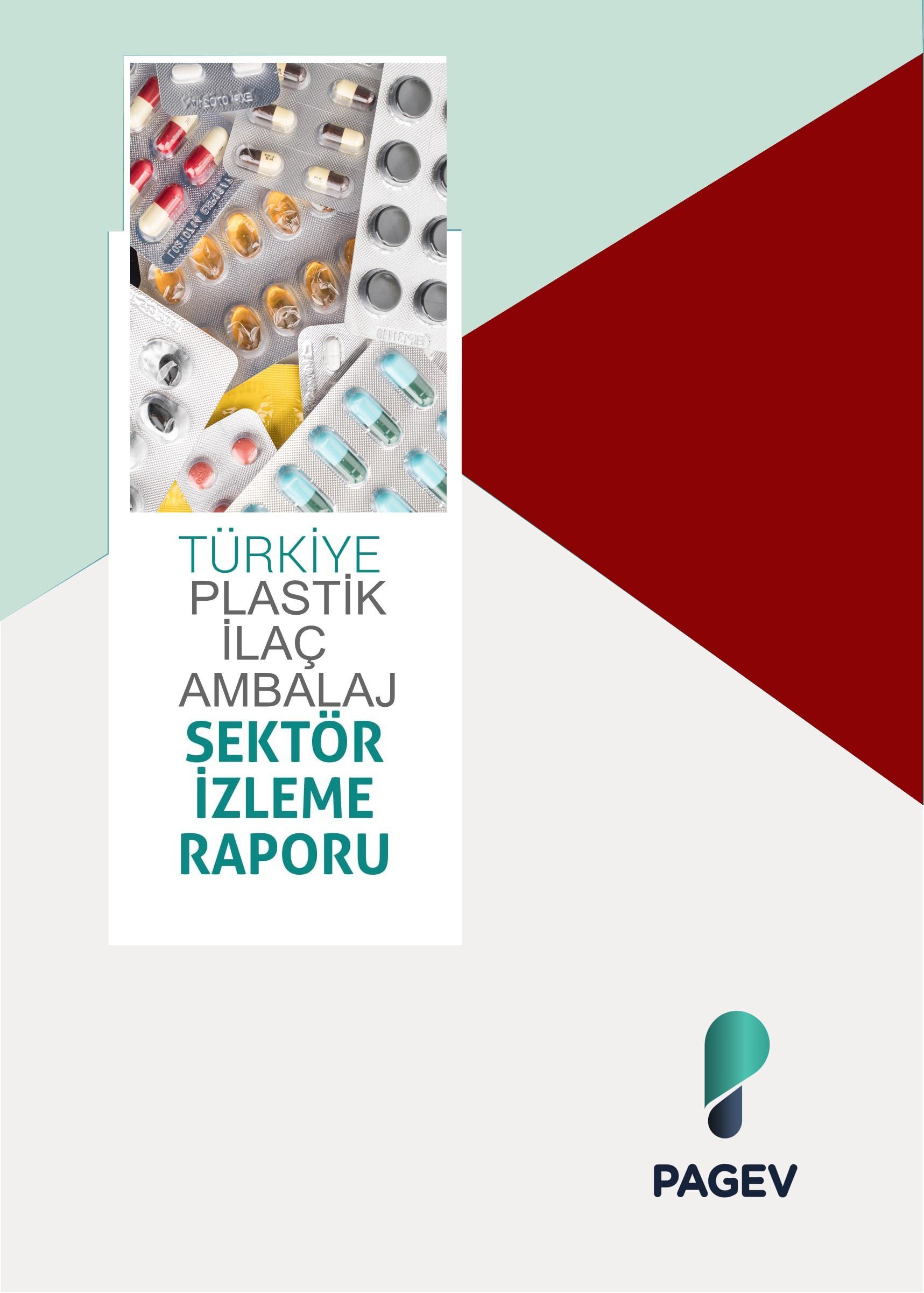 Türkiye Plastik İlaç Ambalaj Sektör İzleme Raporu 2017/6 Aylık (Yıl Sonu Tahminli)