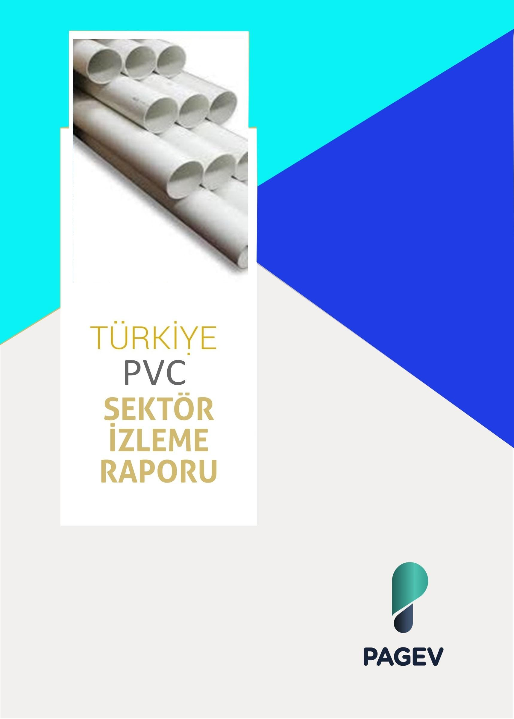 Türkiye PVC Sektör İzleme Raporu 2017/9 Aylık (Yıl Sonu Tahminli)