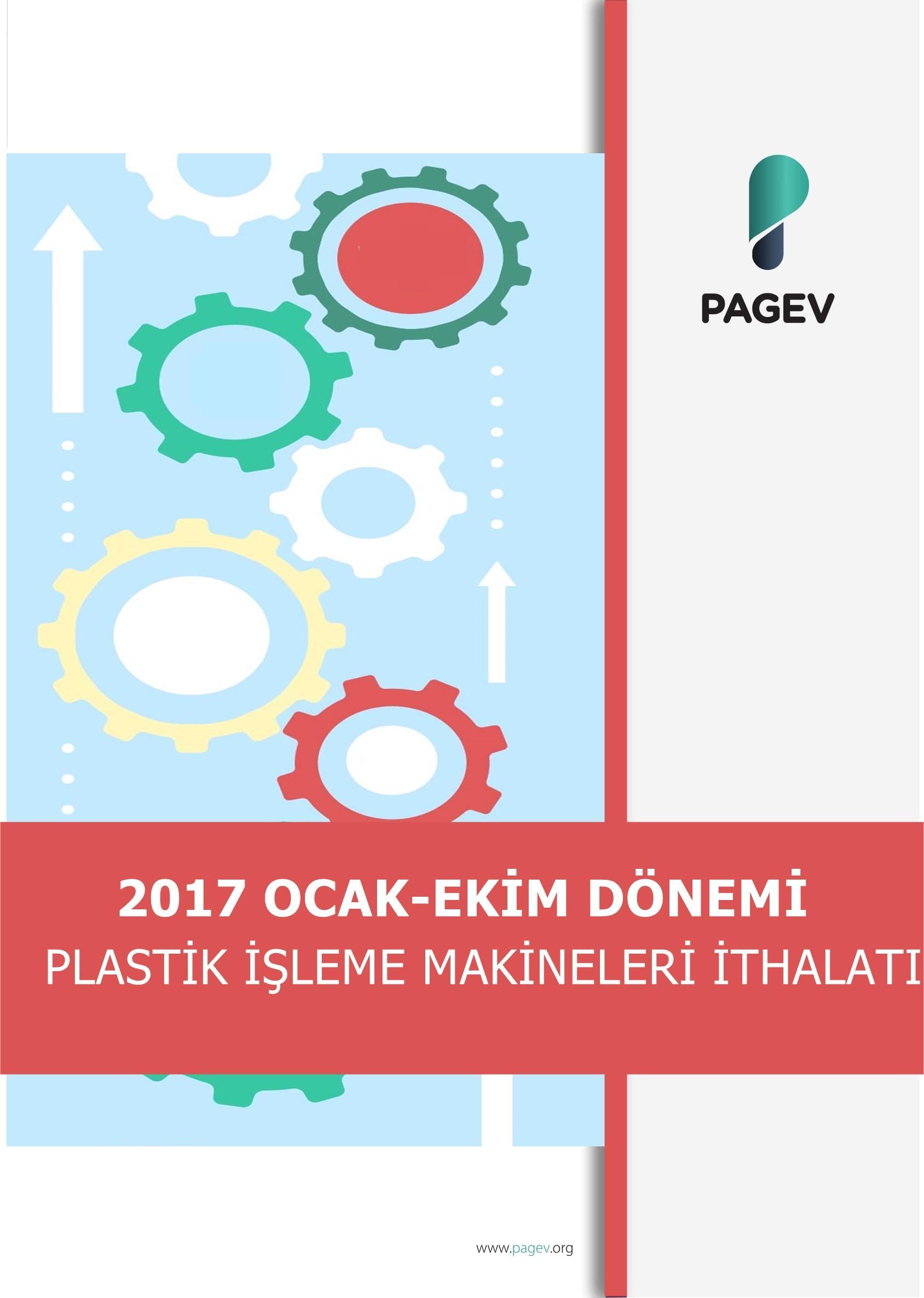 2017 Ocak-Ekim Dönemi Plastik İşleme Makineleri İthalatı