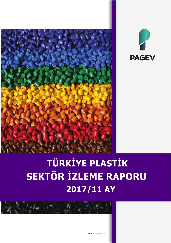 Türkiye Plastik Sektör İzleme Raporu 2017/11 Aylık (Yıl Sonu Tahminli)