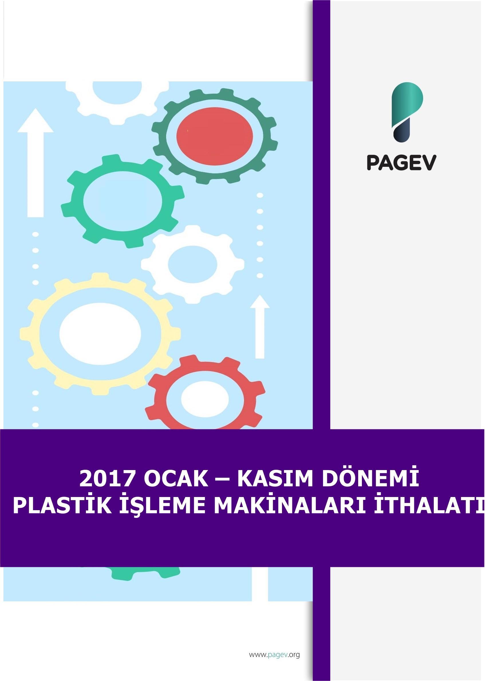 2017 Ocak-Kasım Dönemi Plastik İşleme Makineleri İthalatı