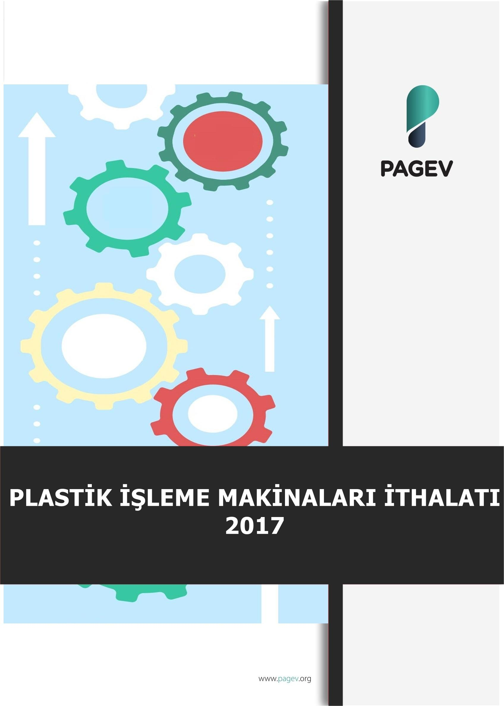2017 Plastik İşleme Makineleri İthalatı