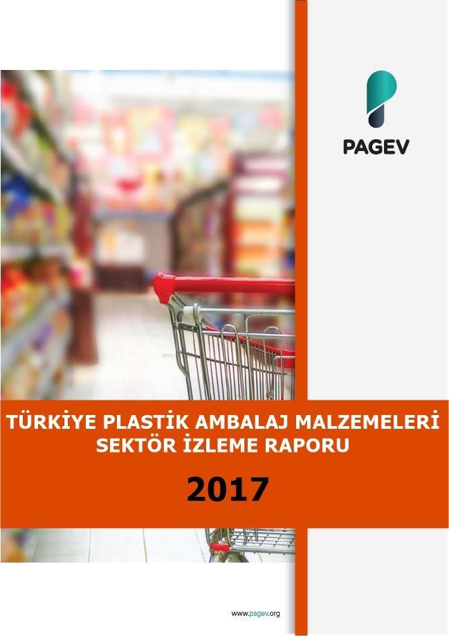 Türkiye Plastik Ambalaj Malzemeleri Sektör İzleme Raporu 2017