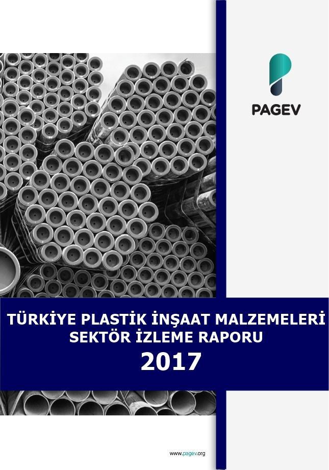 Türkiye Plastik İnşaat Malzemeleri Sektör İzleme Raporu 2017