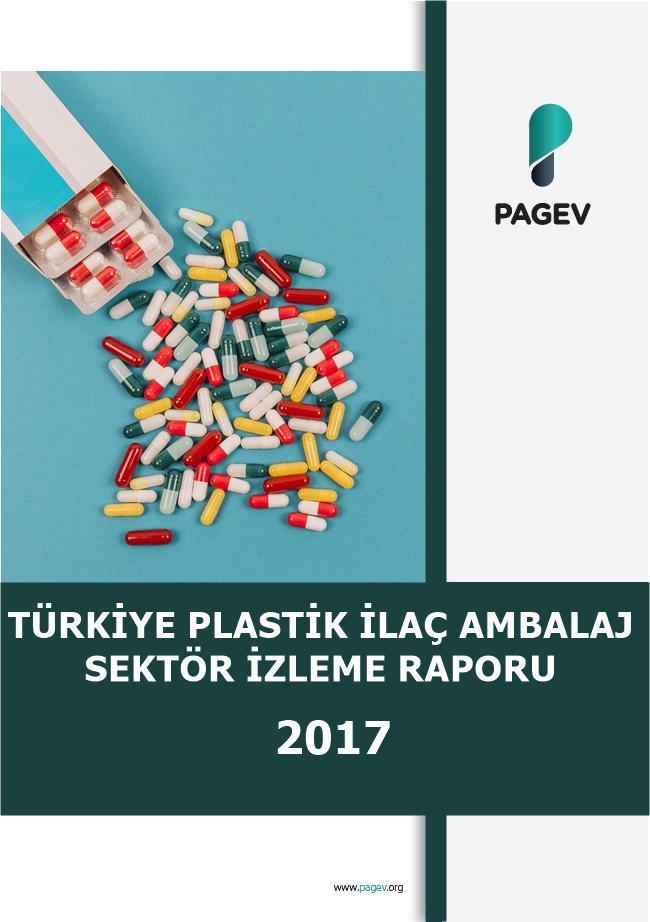 Türkiye Plastik İlaç Ambalaj Sektör İzleme Raporu 2017