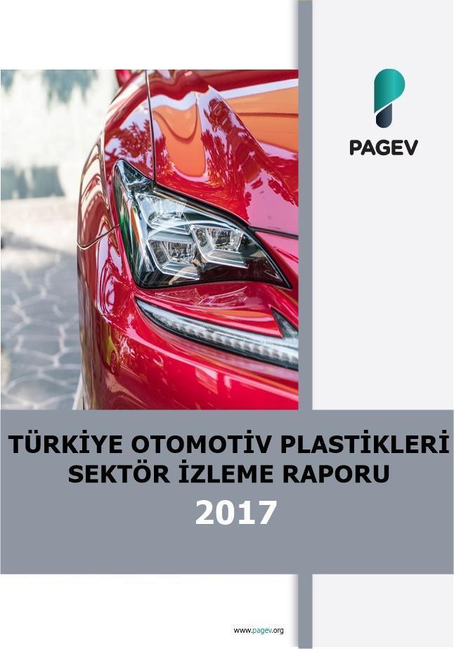 Türkiye Otomotiv Plastikleri Sektör İzleme Raporu 2017