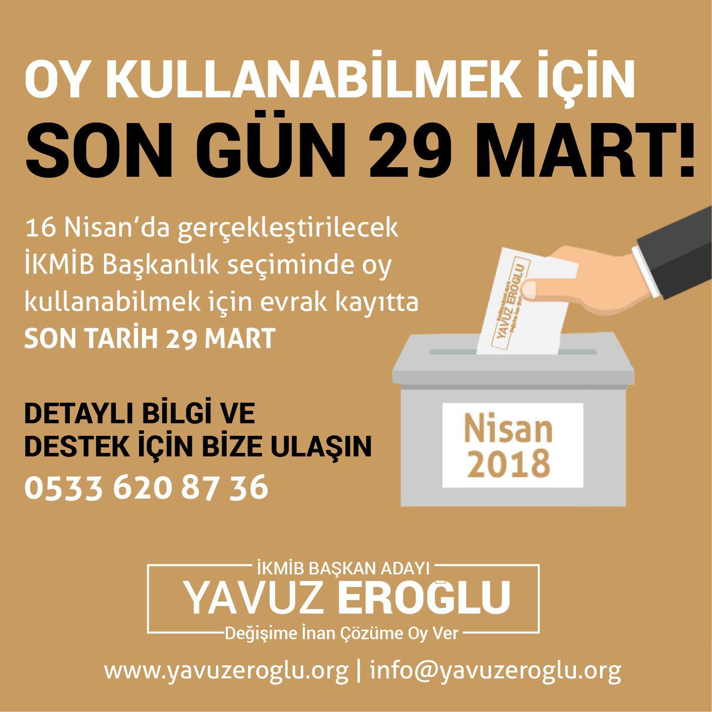 İKMİB Başkanlık Seçiminde Oy Kullanabilmek İçin SON GÜN 29 MART!