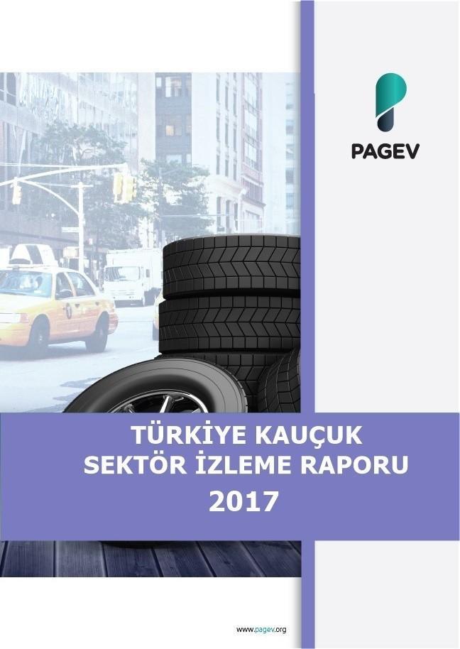 Türkiye Kauçuk Sektör İzleme Raporu 2017