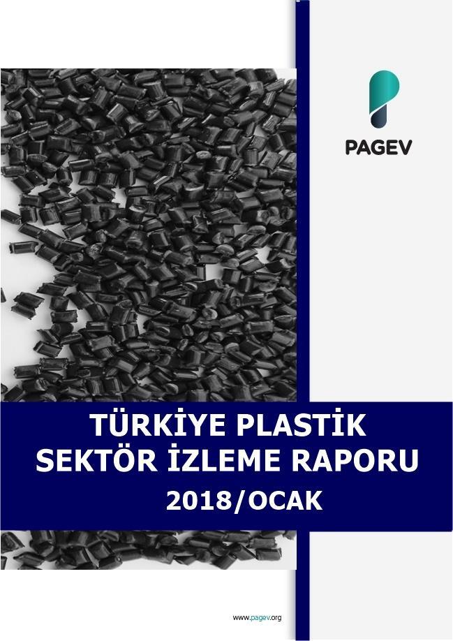 Türkiye Plastik Sektör İzleme Raporu 2018/1 Aylık
