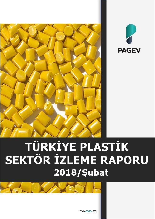 Türkiye Plastik Sektör İzleme Raporu 2018/2 Aylık