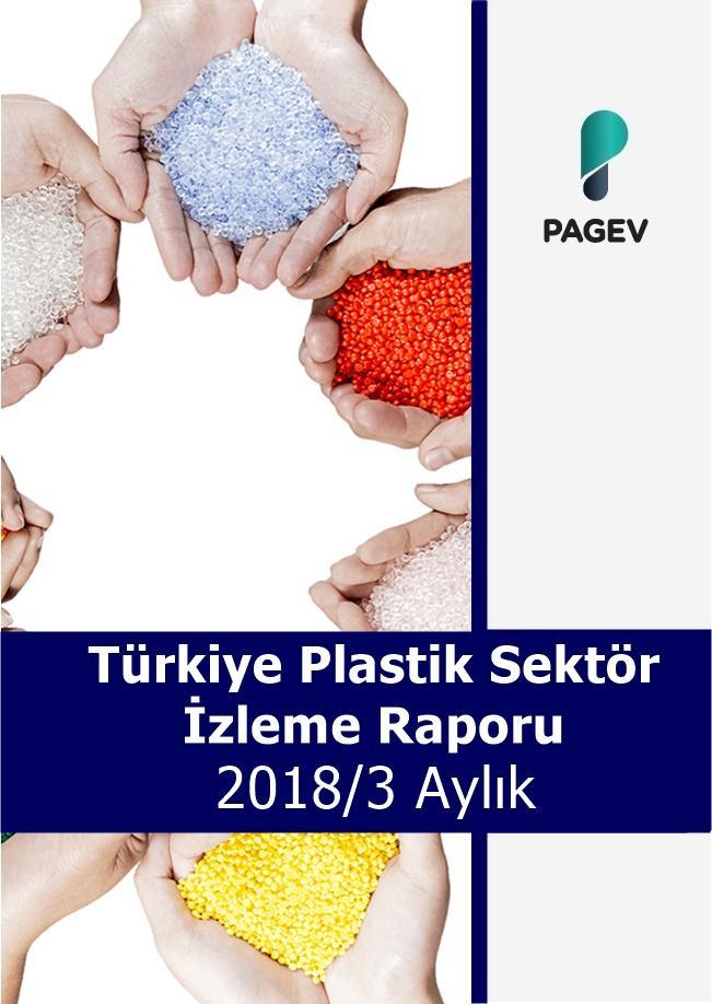 Türkiye Plastik Sektör İzleme Raporu 2018 /3  Aylık