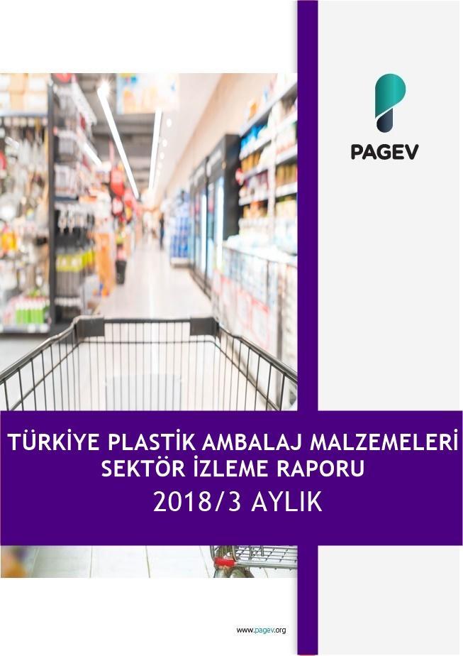 Türkiye Plastik Ambalaj Malzemeleri Sektör İzleme Raporu 2018/3 Aylık