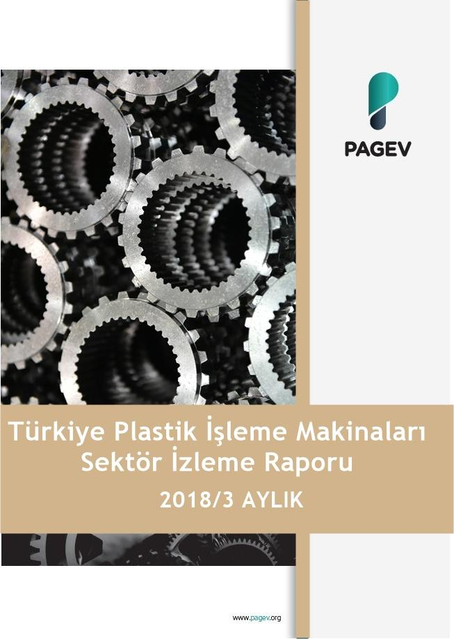 Türkiye Plastik İşleme Makineleri Sektör İzleme Raporu 2018/3 Aylık