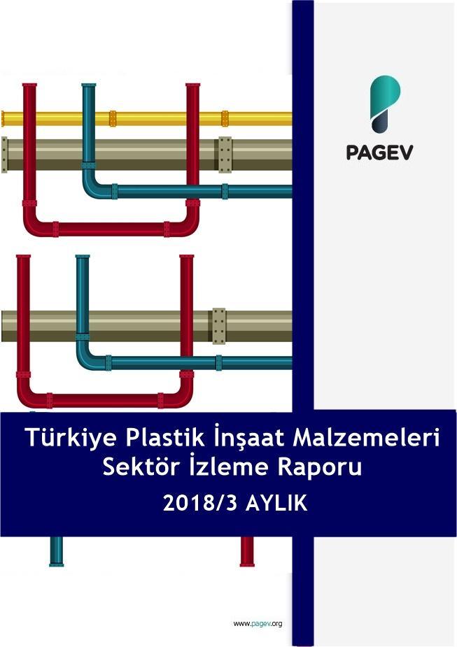 Türkiye Plastik İnşaat Malzemeleri Sektör İzleme Raporu 2018/3 Aylık