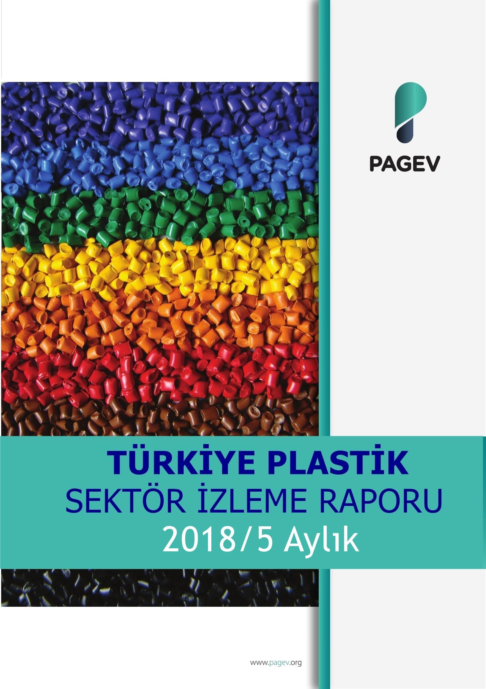 Türkiye Plastik Sektör İzleme Raporu 2018/5 Aylık