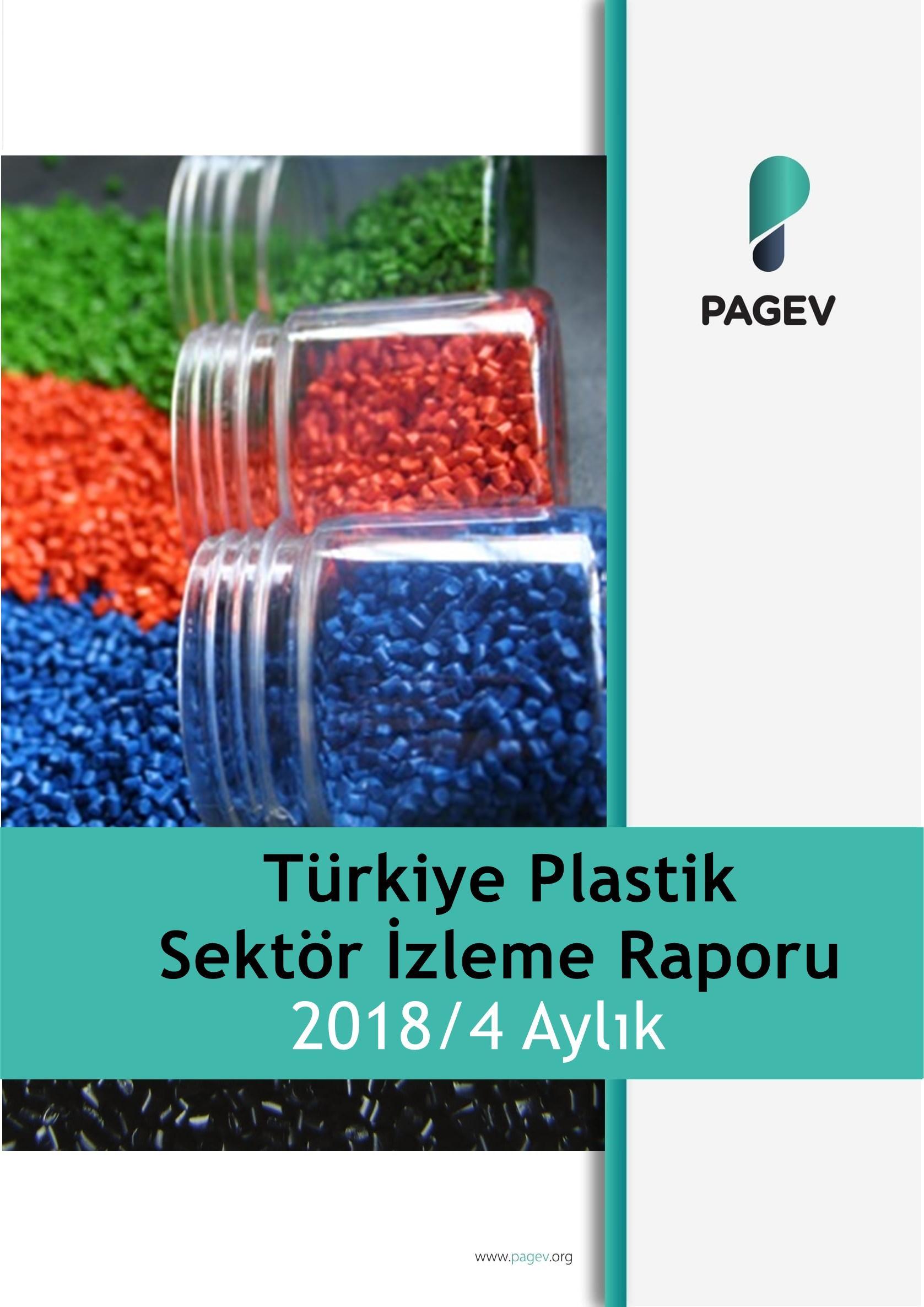 Türkiye Plastik Sektör İzleme Raporu 2018/4 Aylık