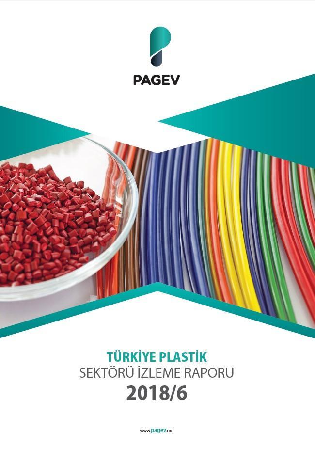 Türkiye Plastik Sektör İzleme Raporu 2018/6 Aylık