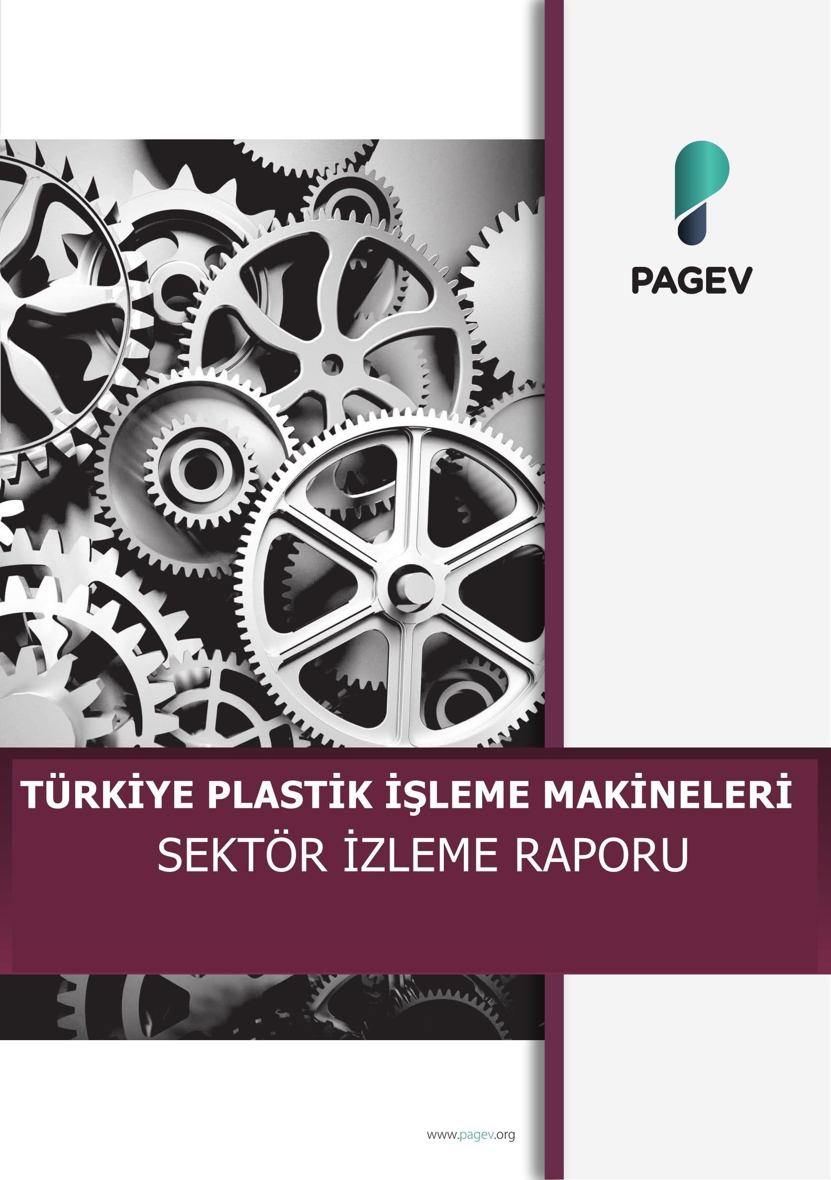 Türkiye Plastik İşleme Makinaları Sektör İzleme Raporu – 2019/3