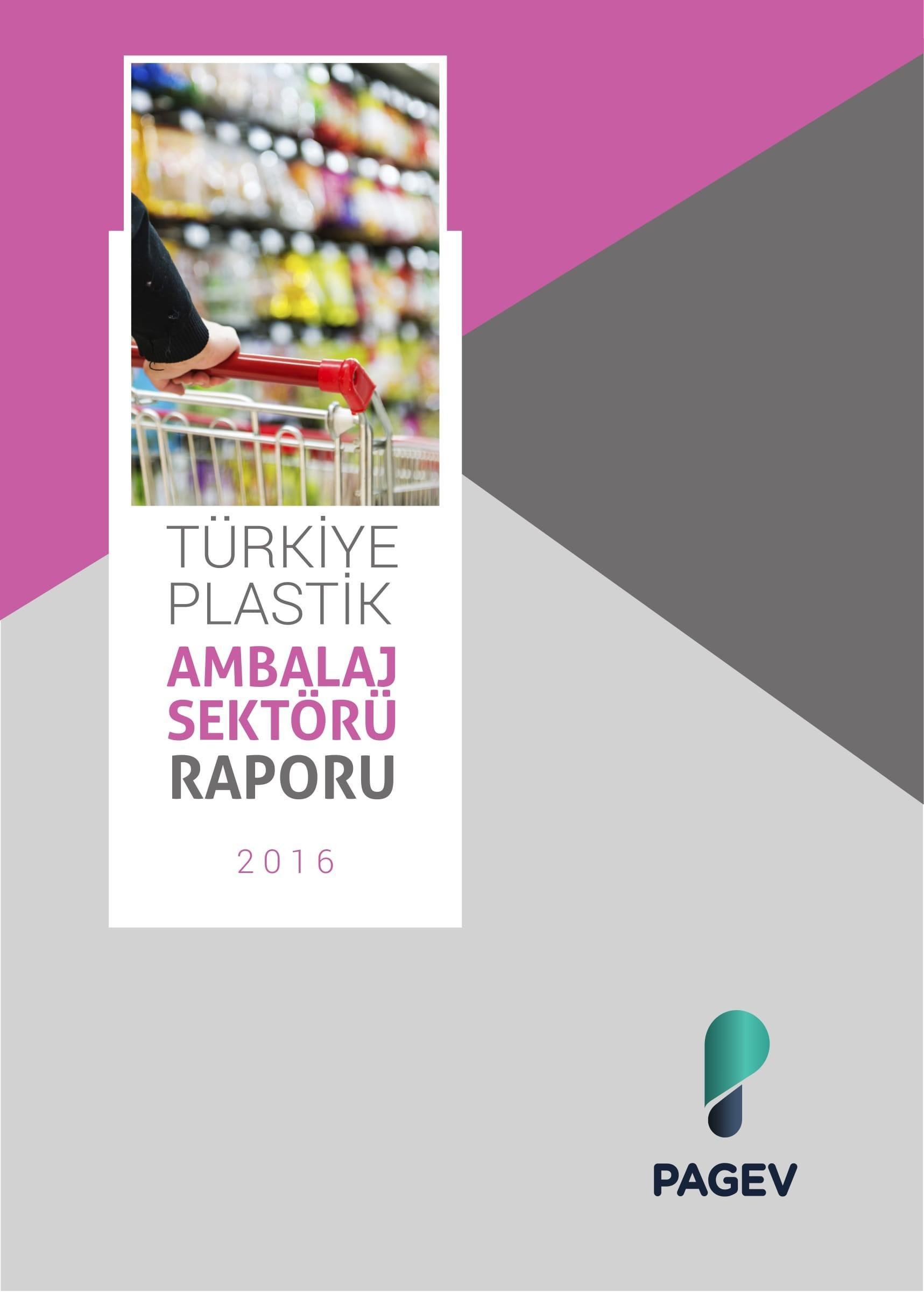 Türkiye Plastik Ambalaj Sektör İzleme Raporu – 2019/6