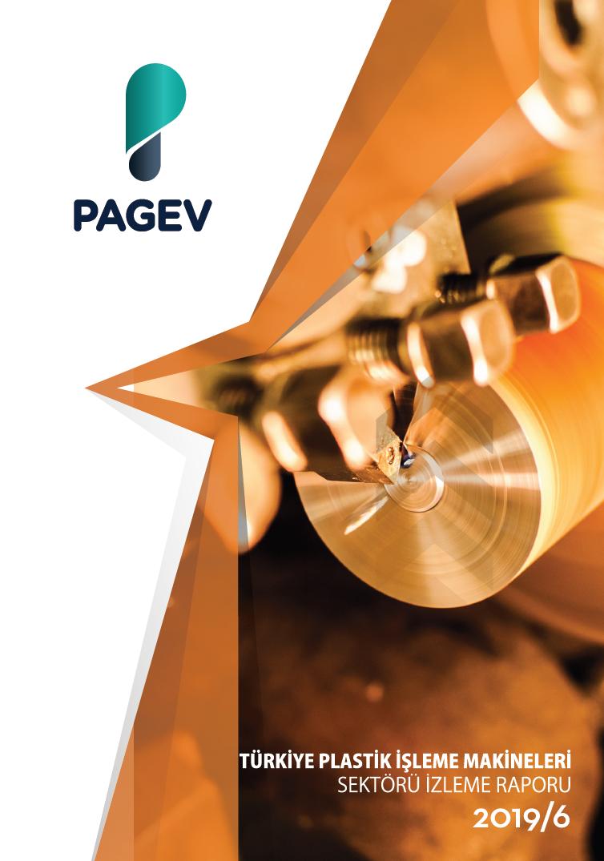 Türkiye Plastik İşleme Makinaları Sektör İzleme Raporu – 2019/6