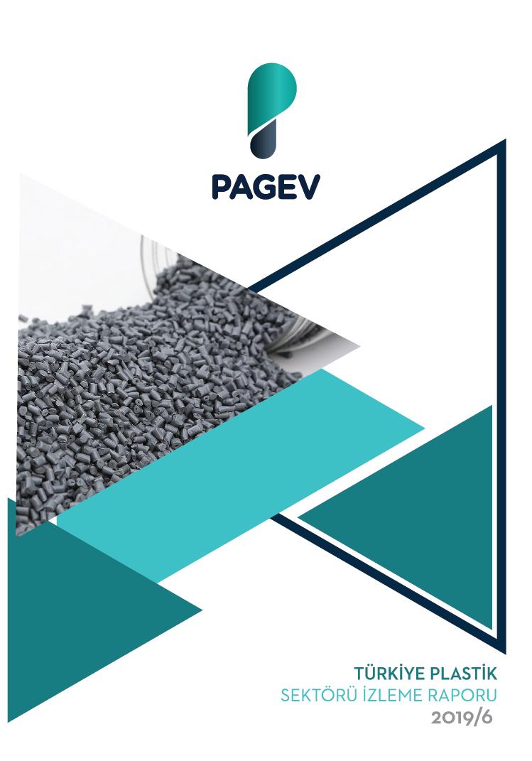 Türkiye Plastik Sektör İzleme Raporu - 2019/6