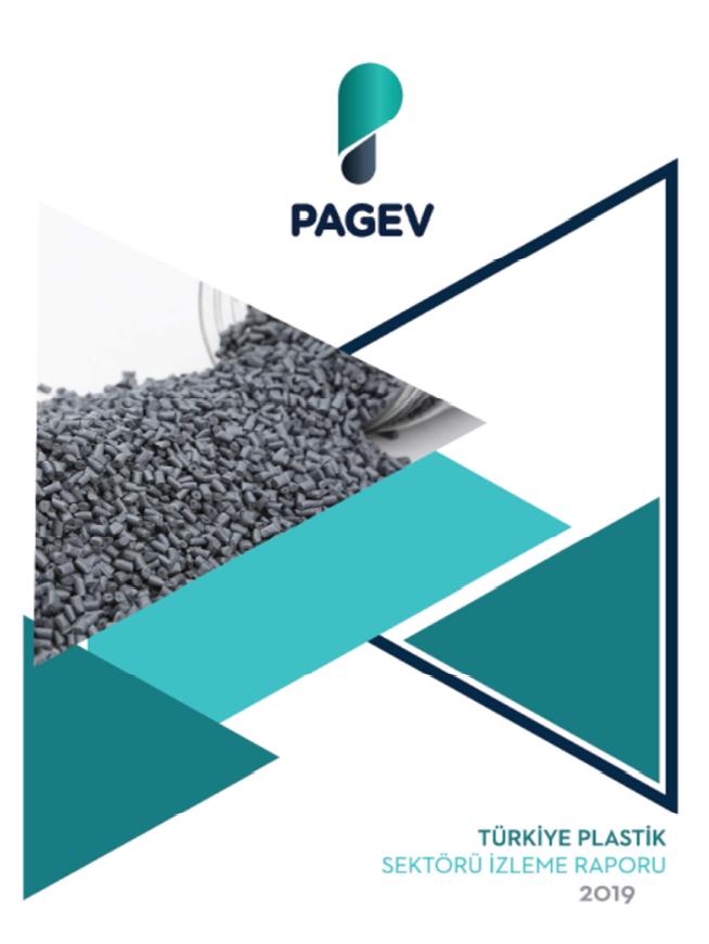 Türkiye Plastik Sektör İzleme Raporu - 2019
