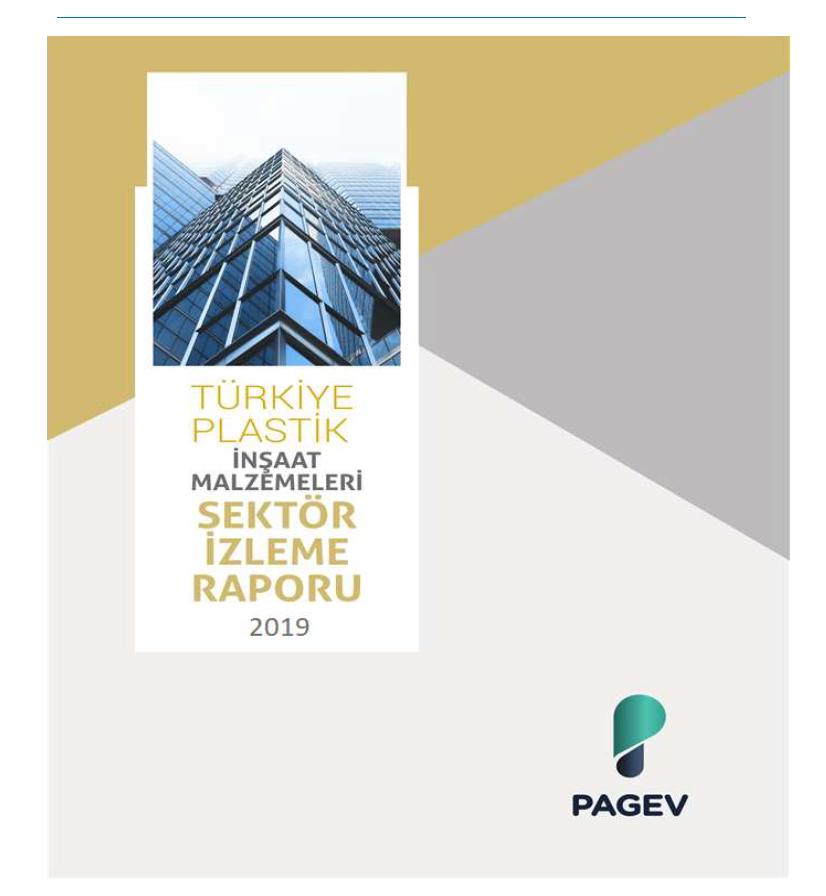 Türkiye Plastik İnşaat Malzemeleri Sektör İzleme Raporu – 2019/6