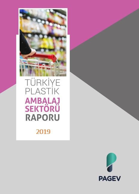 Türkiye Plastik Ambalaj Malzemleri Sektör İzleme Raporu – 2019