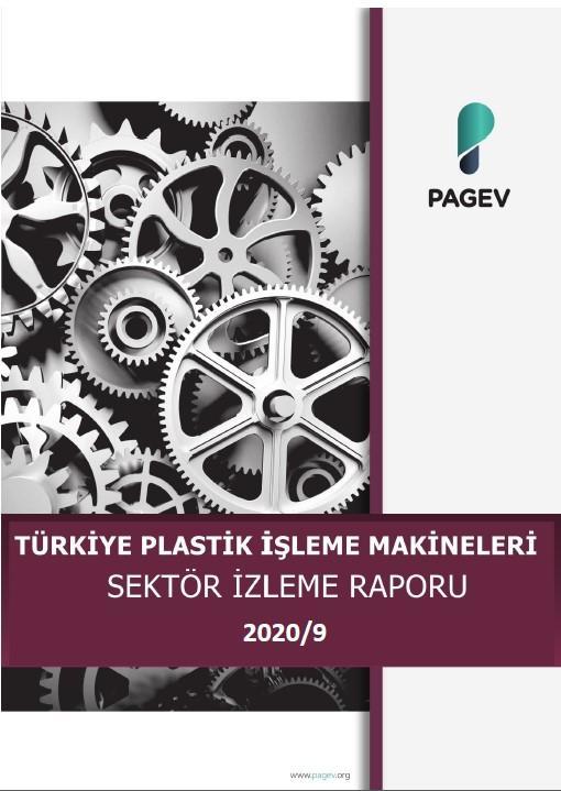 Türkiye Plastik İşleme Makinaları Sektör İzleme Raporu – 2020/9